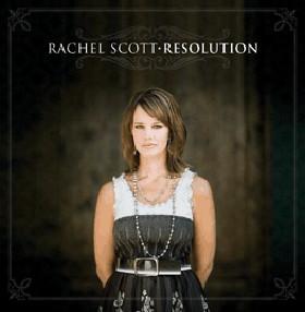 Resolution, Rachel Scott 2008