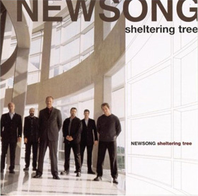 Sheltering Tree, Newsong, 2000
