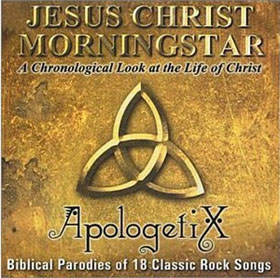 Jesus Christ Morningstar, ApologetiX, 1998