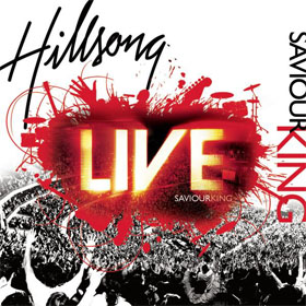 Saviour King, 2007, Hillsong