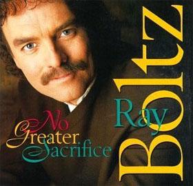 No Greater Sacrifice, Ray Boltz, 1996