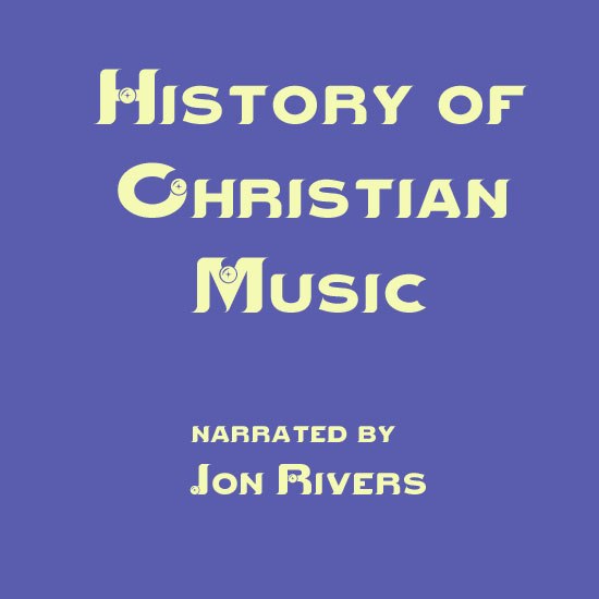 History of Christian Music, 1972-1981
