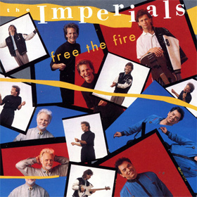 Feel The Fire, 1988, The Imperials